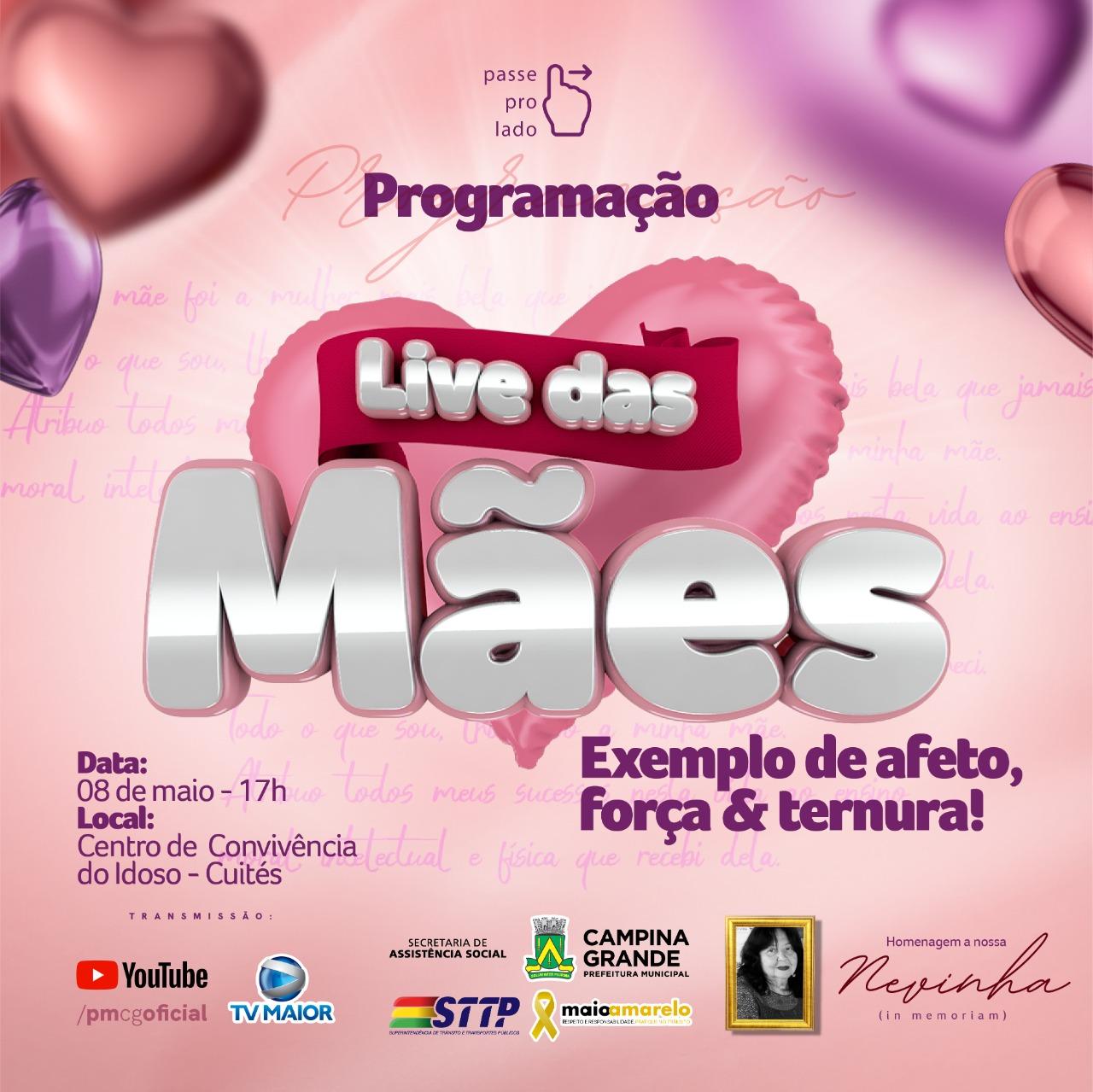 Prefeitura de Campina Grande reúne neste sábado vários artistas e vereadoras para homenagear às Mães durante live